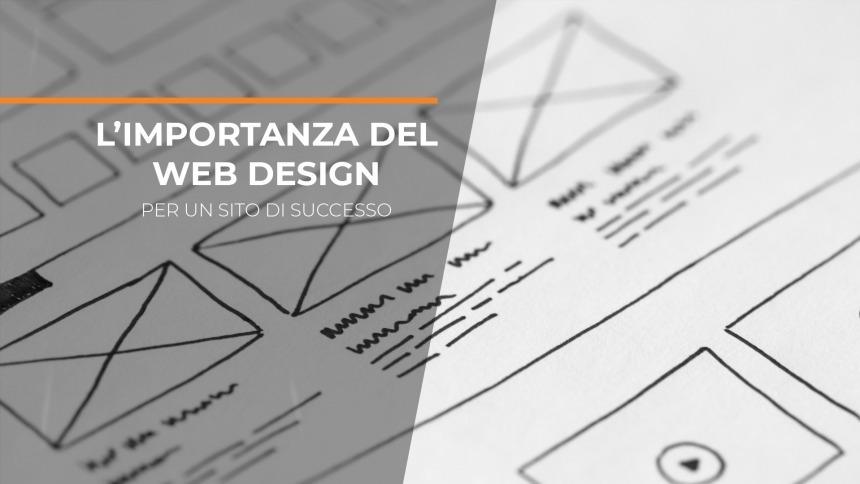 L'importanza del web design per un sito di successo