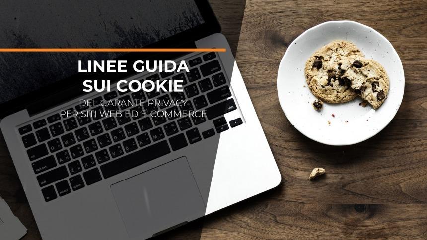 Linee guida sui cookie del Garante Privacy per siti web ed e-commerce