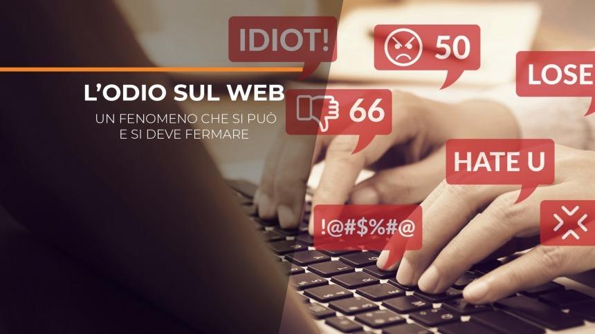 L'odio sul web: un fenomeno che si può e si deve fermare