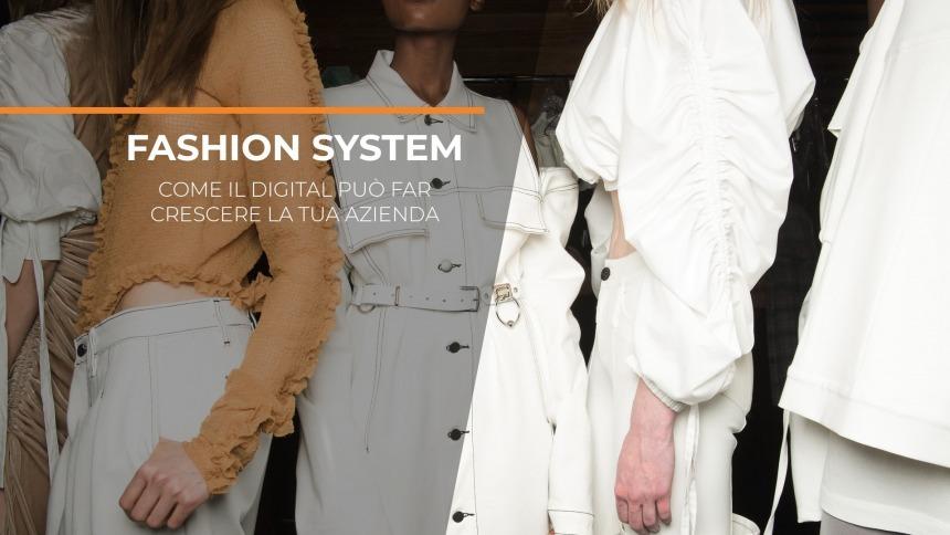 Fashion System: come il digital può far crescere la tua azienda