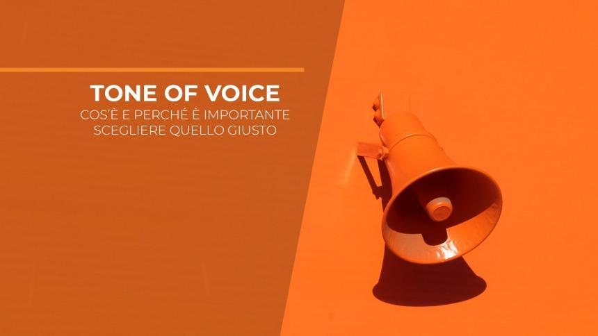 Tone of Voice: cos'è e perché è importante scegliere quello giusto